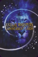 Cards from Animal Whispers Empowerment Cards